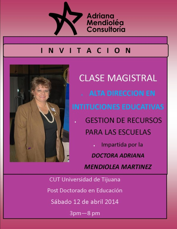 Clase Magistral Educacion Doctora Adriana 12 Abril 2014 CUT Universidad